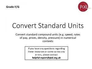 Grade FG Convert Standard Units Convert standard compound