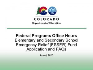 Federal Programs Office Hours Elementary and Secondary School