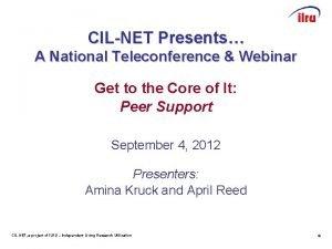 CILNET Presents A National Teleconference Webinar Get to