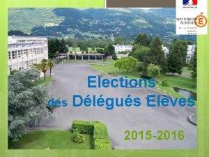 Elections des Dlgus Elves 2015 2016 Des droits