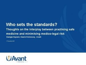 Who sets the standards Thoughts on the interplay