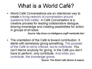 What is a World Caf World Caf Conversations