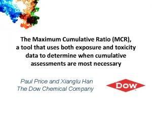 The Maximum Cumulative Ratio MCR a tool that