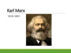 Karl Marx 1818 1883 A Segunda Revoluo Industrial