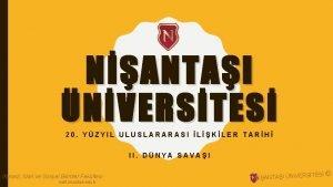 NANTAI NVERSTES 20 YZYIL ULUSLARARASI LKLER TARH II