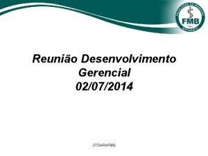 Reunio Desenvolvimento Gerencial 02072014 STDARHFMB Promoo por Desenvolvimento