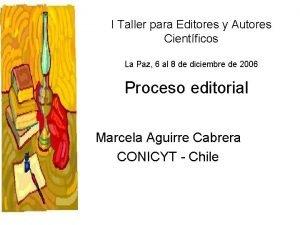 I Taller para Editores y Autores Cientficos La