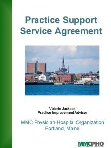 Practice Support Service Agreement Valerie Jackson Practice Improvement