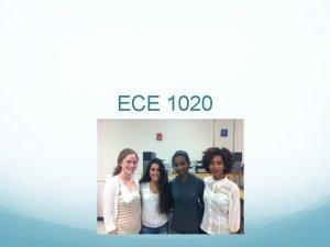 ECE 1020 Group Members Samantha Starr BME Arduino