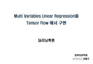 Multi Variables Linear Regression Tensor Flow 30181052 Multi