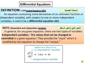 Differential Equations DEFINITION Differential Equation DE An equation