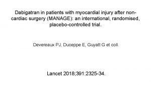 Dabigatran in patients with myocardial injury after noncardiac