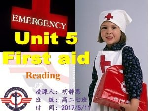 Reading Revision What is first aid First aid