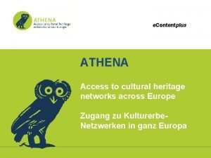 e Contentplus ATHENA Access to cultural heritage networks