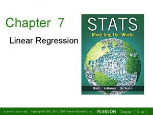 Chapter 7 Linear Regression Copyright 2015 2010 2007