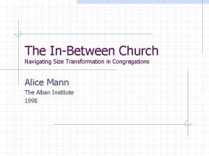 The InBetween Church Navigating Size Transformation in Congregations