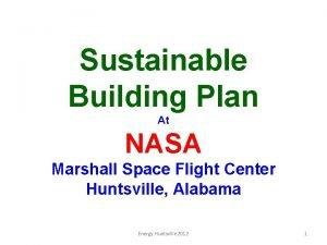 Sustainable Building Plan At NASA Marshall Space Flight