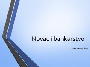 Novac i bankarstvo Doc Dr Milena ii Promjena