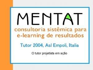 Tutor 2004 Asl Empoli Italia O tutor projetista