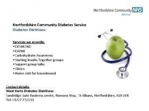 Hertfordshire Community Diabetes Service Diabetes Dietitians Services we