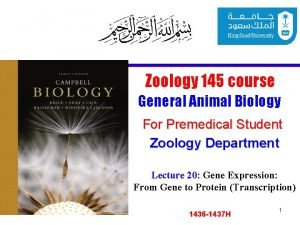 Zoology 145 course General Animal Biology For Premedical