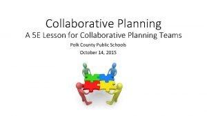 Collaborative Planning A 5 E Lesson for Collaborative