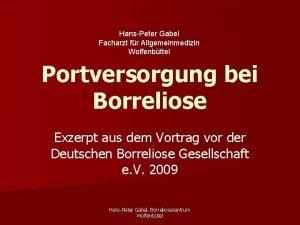 HansPeter Gabel Facharzt fr Allgemeinmedizin Wolfenbttel Portversorgung bei