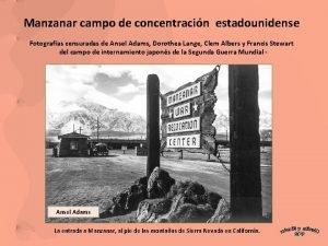 Manzanar campo de concentracin estadounidense Fotografas censuradas de
