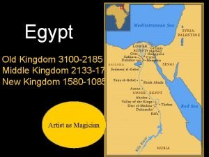 Egypt Old Kingdom 3100 2185 BC Middle Kingdom