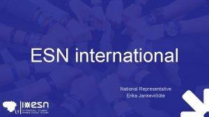 ESN international National Representative Erika Jankeviit International National