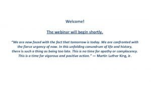 Welcome The webinar will begin shortly We are
