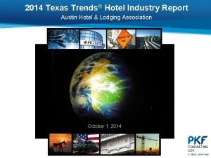 2014 Texas Trends Hotel Industry Report Austin Hotel