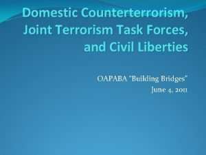 Domestic Counterterrorism Joint Terrorism Task Forces and Civil