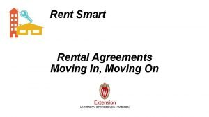 Rent Smart Rental Agreements Moving In Moving On