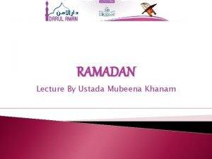 RAMADAN Lecture By Ustada Mubeena Khanam Ramadan Mahe