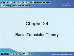 Chapter 28 Basic Transistor Theory Transistor Construction Bipolar