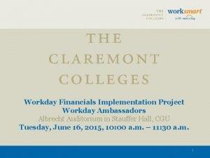 Workday Financials Implementation Project Workday Ambassadors Albrecht Auditorium