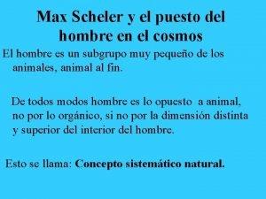 Max Scheler y el puesto del hombre en