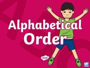 What Is an Alphabet An alphabet is a