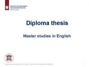 Diploma thesis Master studies in English Diploma thesis