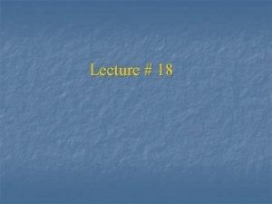 Lecture 18 Nonregular languages Nonregular languages n n