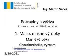 Ing Martin Vacek Potraviny a viva 2 ronk