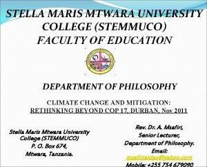 STELLA MARIS MTWARA UNIVERSITY COLLEGE STEMMUCO FACULTY OF