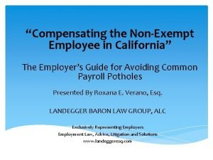 Compensating the NonExempt Employee in California The Employers