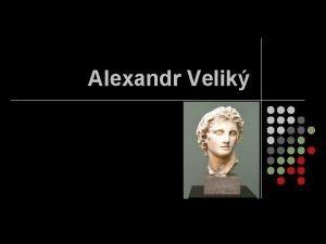 Alexandr Velik Alexandr Velik l l l Alexandr