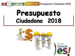 Presupuesto Ciudadano 2018 Presupuesto Ciudadano 2018 Disciplina Financiera