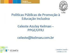 Polticas Pblicas de Promoo Educao Inclusiva Celeste Azulay