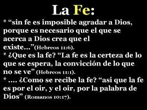 La Fe sin fe es imposible agradar a