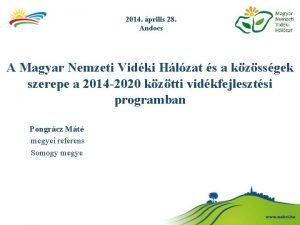 2014 prilis 28 Andocs A Magyar Nemzeti Vidki