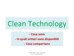 Clean Technology Cosa sono In quali settori sono